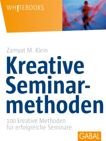Kreative Seminarmethoden: 100 kreative Methoden für erfolgreiche Seminare