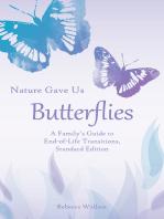 Nature Gave Us Butterflies, Standard Edition