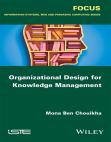 Organizational Design for Knowledge Management