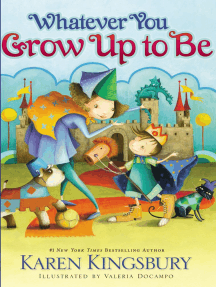 Whatever You Grow Up to Be