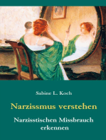 Narzissmus verstehen - Narzisstischen Missbrauch erkennen