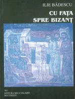 Cu fața spre Bizanț