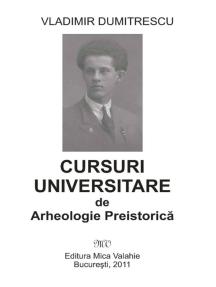 Cursuri universitare de arheologie preistorică