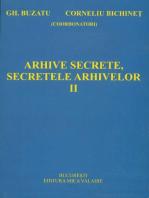 Arhive secrete, secretele arhivelor. Vol. 2