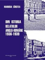 Din istoria relațiilor anglo-romane 1936-1939