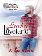 Lucky in Loveland