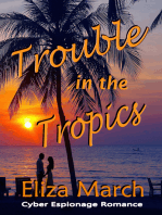 Trouble in the Tropics