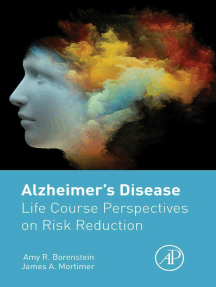 Alzheimer's Disease: Life Course Perspectives on Risk Reduction