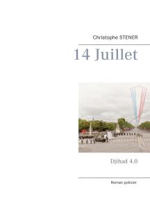 14 Juillet: Djihad 4.0