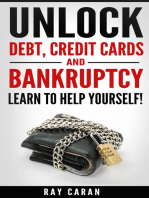 Unlock Debt, Credit Cards and Bankruptcy - Learn to Help Yourself!