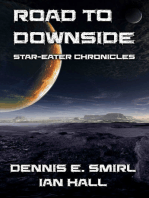 Star-Eater Chronicles 5. Road to Downside