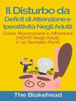 Il Disturbo da deficit di attenzione e iperattività negli adulti