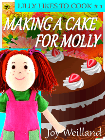 Making A Cake For Molly