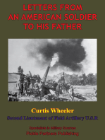 Letters From An American Soldier To His Father, By Curtis Wheeler, Second Lieutenant Of Field, Artillery, U. S. R.