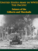 United States Army in WWII - the Pacific - Seizure of the Gilberts and Marshalls