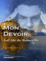 Mon Devoir (Tome 1)