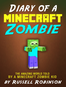 Diary of a Minecraft Zombie: The Amazing Minecraft World Told by a Minecraft Zombie Kid