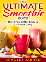 The Ultimate Smoothie Guide