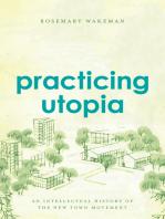 Practicing Utopia