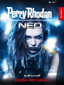 Perry Rhodan Neo 117: Exodus der Liduuri: Staffel: Die Posbis 7 von 10