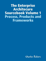 The Enterprise Architecure Sourcebook Volume 1 - Process, Products and Frameworks