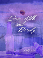 Sour Milk and Brandy