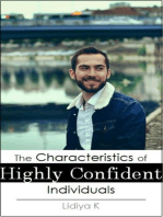 The Characteristics of Highly Confident Individuals