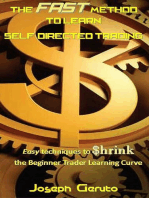 The Fast method to Learn Self-Directed Trading