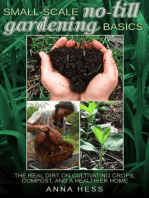 Small-Scale No-Till Gardening Basics: The Ultimate Guide to Soil, #2