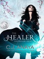 The Healer: The Healer Series, #1