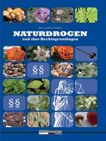 Naturdrogen und ihre Rechtsgrundlagen