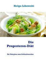 Die Progesteron-Diät
