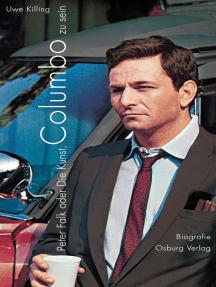 Peter Falk oder die Kunst, Columbo zu sein