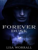 Forever Dusk