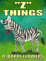"""Z"" Things (A Children's Picture Book)"