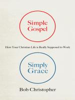 Simple Gospel, Simply Grace