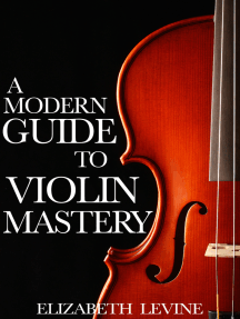 A Modern Guide to Violin Mastery: Unlock Your Potential
