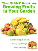 The Giant Book on Growing Fruits in Your Garden