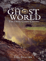 The Devil Comes Calling (The Key To Ghost World, #2)
