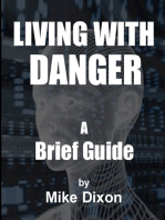 A Brief GuideTo Living With Danger