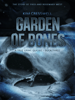 Garden of Bones - A True Crime Quickie (Book Three)