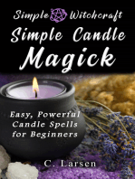 Simple Candle Magick: Easy, Powerful Candle Spells for Beginners to Wicca and Witchcraft