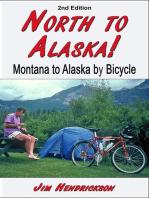 North to Alaska!