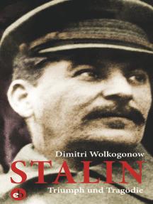 Stalin: Triumph und Tragödie