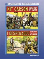 Kit Carson n. 1 (iFumetti Imperdibili)