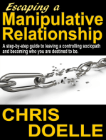 Escaping a Manipulative Relationship