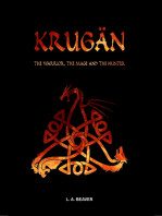 Krugän - The Warrior, the Mage and the Hunter