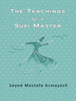 The Teachings of a Sufi Master