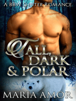 Tall, Dark And Polar