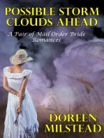 Possible Storm Clouds Ahead (A Pair of Mail Order Bride Romances)
